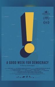 Добры тыдзень для дэмакратыі / En bra vecka för demokratin
