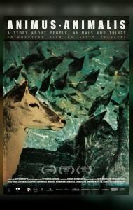 Animus Animalis (Гісторыя пра людзей, жывёл і рэчы) / Animus Animalis (istorija apie žmones, žvėris ir daiktus)